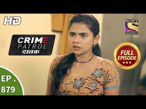 Xxx Mp4 Crime Patrol Dastak Ep 879 Full Episode 5th October 2018 3gp Sex