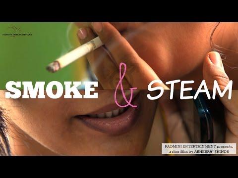 SMOKE & STEAM | Padmini Entertainment | Abheeraj Shinde Shortfilm