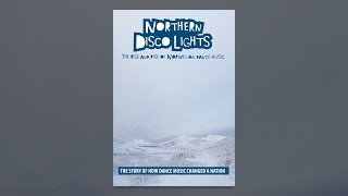 Northern Disco Lights, The Rise and Rise of Norwegian Dance Music