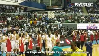 Powcast Vlog: Gilas Pilipinas SEABA Championship Celebration