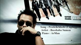 Sumon & ArMan - Protichchhobi (UnpluggeD)