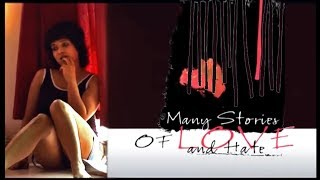 Many Stories of Love and Hate by_Shyamal Karmakar (Full Movie) । ভালোবাসা ও ঘৃণার গল্প