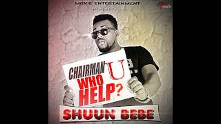 Shuun Bebe - Who U Help?