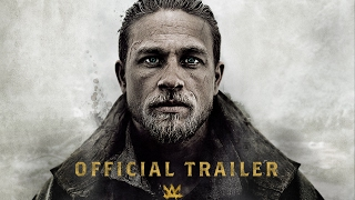 King Arthur: Legend of the Sword - Official Tralier