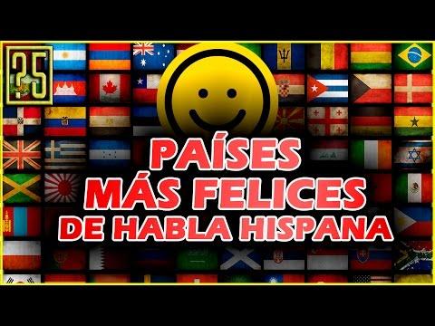Los 5 Países más Felices de habla hispana 2017