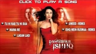 Naina Re   Full Song   Dangerous Ishq Movie   Karishma Kapoor   Himesh Reshammiya   YouTube