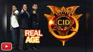 Real Age of CID Actors And Actresses | Shivaji Satam, Dayanand Shetty, Aditya Srivastava