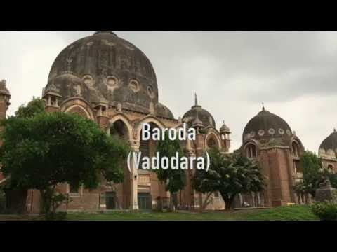 Baroda City --  Vadodara (India)