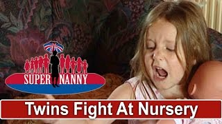 Twins Fight Children At Nursery | Supernanny UK