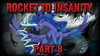 Rocket to Insanity: Part 08 (FULL CAST MLP COMIC DUB - GRIMDARK - CUPCAKES SEQUEL)