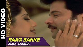 Raag Banke - Badhaai Ho Badhaai | Alka Yagnik | Anil Kapoor, Shilpa Shetty & Keerti Reddy