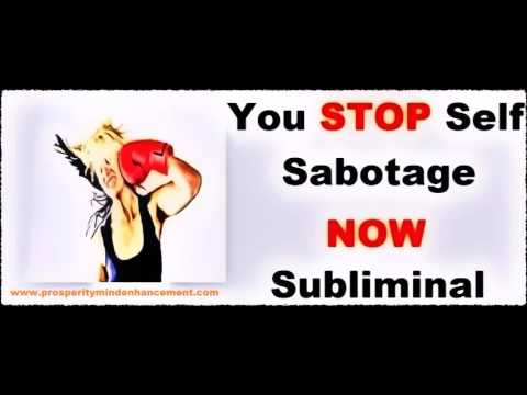 Overcome Self Sabotage Syndrome Now - Subliminal Affirmations Recording