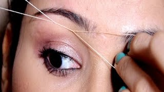 Painless Eyebrow Threading Tutorial At Home |Useful Tips | SUPER EASY