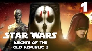 Star Wars: Knights of the Old Republic 2 The Sith Lords Part 1
