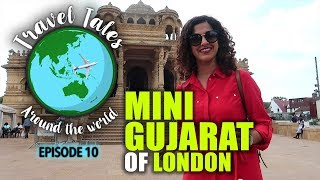 Travel Tales with Kamiya Jani Ep 10 |  Wembley - The Mini Gujarat Of London | Curly Tales