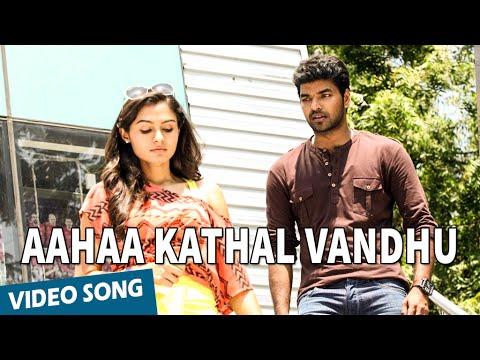 Xxx Mp4 Official Aahaa Kathal Vandhu Full Video Song Valiyavan Jai Andrea Jeremiah D Imman 3gp Sex