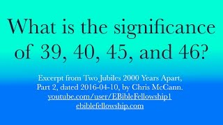 What is the significance of 39, 40, 45, and 46?