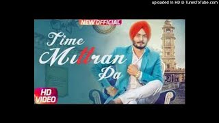 Latest Punjabi Song 2017/ Time Mittran Da/ Hapee Boparai/ Desi Crew/ Kabal Saroopwali