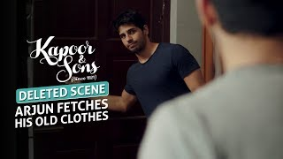 Kapoor & Sons |  Arjun Fetches his Old Clothes