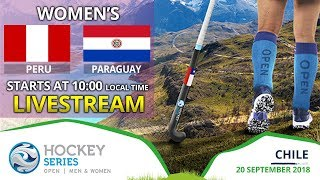 Peru v Paraguay | 2018 Women's Hockey Series Open | FULL MATCH LIVESTREAM