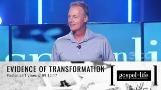 Evidence of Transformation | Pastor Jeff Vines