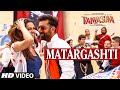 Matargashti Video Song Mohit Chauhan Tamasha Ranbir Kapoor Deepika Padukone T Series