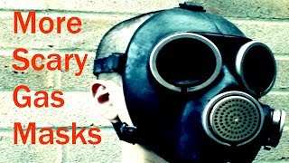 Even more Scary Gas Masks
