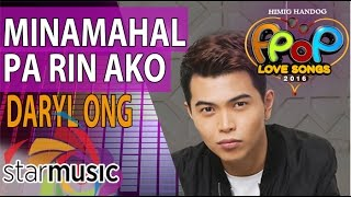 Daryl Ong - Minamahal Pa Rin Ako (Official Lyric Video)