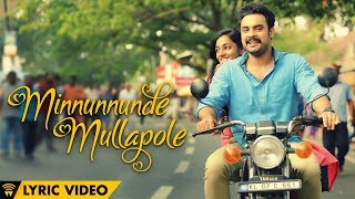 Minnunnunde Mullapole - Tharangam | Lyric Video | Ashwin Renju | Tovino Thomas | Dominic Arun