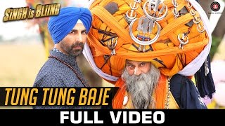 Tung Tung Baje - Full Video | Singh Is Bliing | Akshay Kumar & Amy Jackson | Sneha Khanwalkar