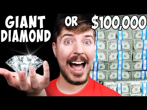 Would You Rather Have A Giant Diamond or 100 000