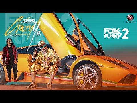 Crazy Ya - Official Music Video   Jazzy B ft. Lil Golu   Lopamudra   Sukshinder Shinda