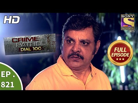 Xxx Mp4 Crime Patrol Dial 100 Ep 821 Full Episode 16th July 2018 3gp Sex