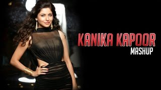 Kanika Kapoor Mashup - DJ Sukhi | Best Of Kanika Kapoor