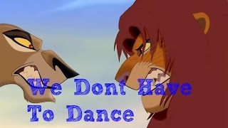 The Lion King: We Don't Have To Dance