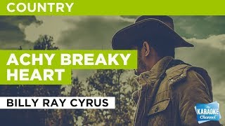 Achy Breaky Heart in the style of Billy Ray Cyrus | Karaoke with Lyrics