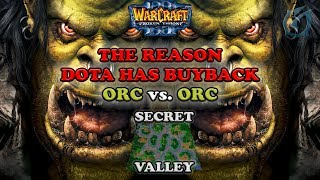 Grubby | Warcraft 3 The Frozen Throne | Orc v Orc - The Reason DOTA has Buyback - Secret Valley