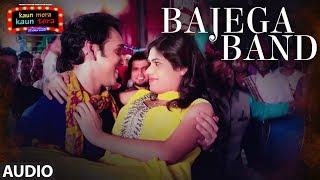 Bajega Band Full Audio Song | Kaun Mera Kaun Tera |  Manpreet Singh