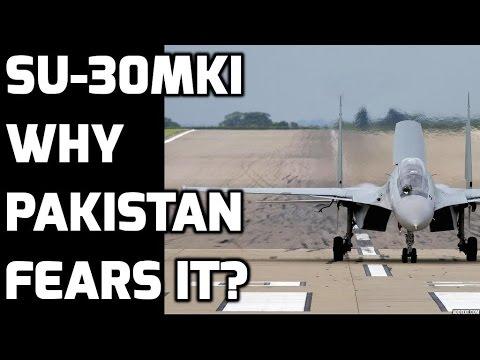 Sukhoi-Su-30MKI INDIA: Top 5-Why PAKISTAN  fears it?