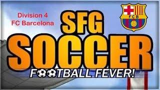 SFG Soccer | Career Mode | Episode 1 - FC Barcelona