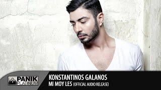 Κωνσταντίνος Γαλανός - Μη μου λες / Konstantinos Galanos - Mi mou les | New Song 2014