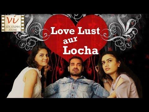 Xxx Mp4 Love Lust Aur Locha A Short Film About Cheating Hindi Romantic Comedy Six Sigma Films 3gp Sex