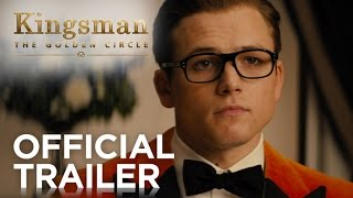 TRAILER - Kingsman: The Golden Circle