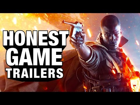 BATTLEFIELD 1 Honest Game Trailers