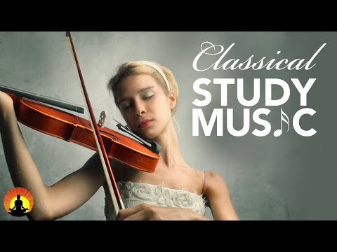 Study Music for Concentration Instrumental Music Classical Music Work Music Relax ♫E117