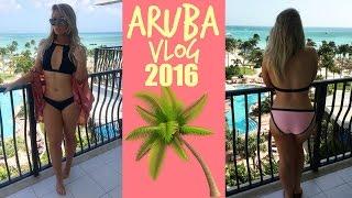 TRAVEL VLOG | Aruba 2016!