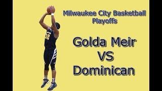 Golda Meir High vs Dominican High