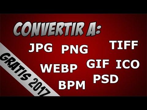 Convertir una imagen a JPG,PNG,GIF,ICO,WebP,EPS,HDR,BMP,etc. Sin programas | 2017