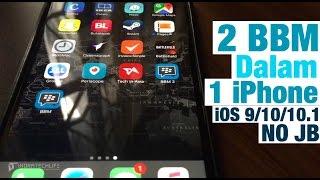 2 BBM dalam 1 iPhone - iOS 10.1 [No JB] (indratechlife)