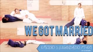 WGM Jota & JinKyung EPISÓDIO 03 [LEGENDADO PT-BR]